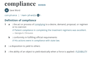 Merriam Webster Definition of Compliance